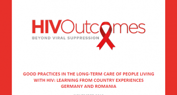 HIV Outcomes - Good Practices in the Long-Term Care of People living with HIV: Learning from Country Experiences Germany and Romania 2019