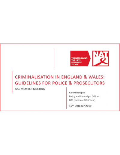 HIV CRIMINALISATION IN ENGLAND & WALES: GUIDELINES FOR POLICE & PROSECUTORS