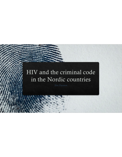 HIV and the Criminal Code, HIV Nordic 2019