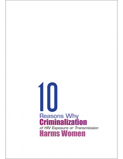 10 reasons why criminalisation of HIV harms women.png