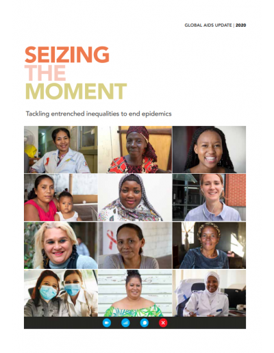 2020 Global AIDS Update ⁠— Seizing the moment ⁠— Tackling entrenched inequalities to end epidemics