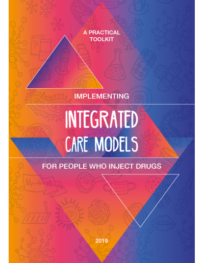 A Practical Toolkit Implementing Integrated Care Models for People Who Inject Drugs_web