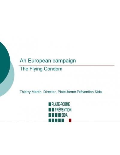 An European Campaign - The Flying condom