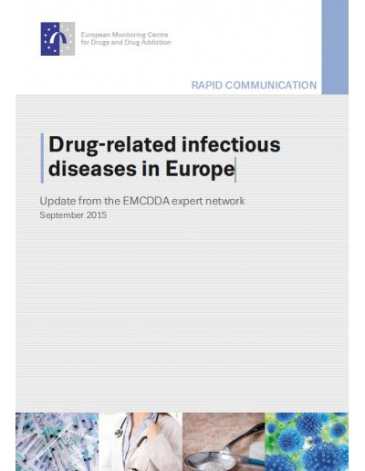 Drug-related infectious diseases in Europ