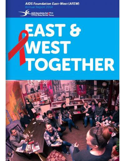 EAST AND WEST TOGETHER. AFEW - Annual Report 2014