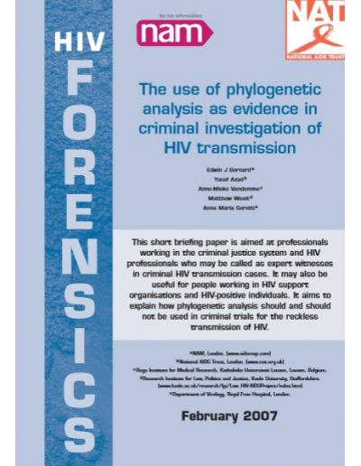 HIV Forensics: The use of phylogenetic analysis as evidence in criminal investigation of HIV transmission