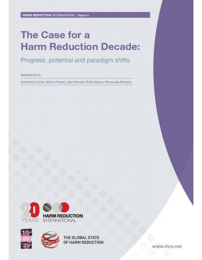 The Case for a Harm Reduction Decade: Progress, potential and paradigm shifts