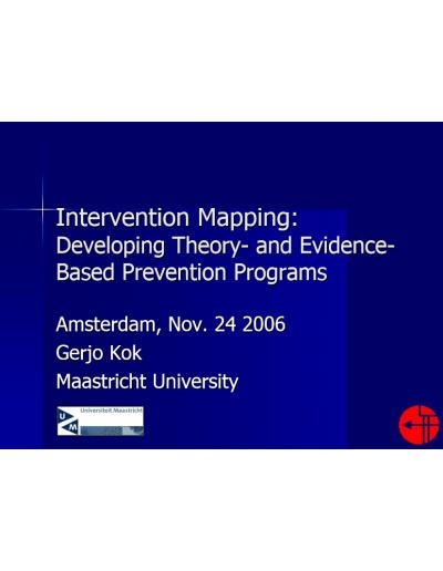 Intervention Mapping Developing Theory- and Evidence-Based Prevention Programs