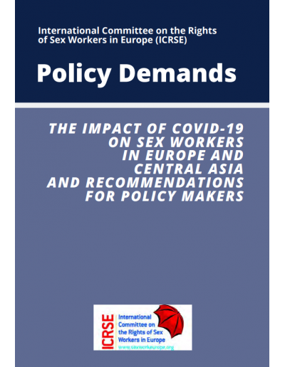 Policy Demands: The impact of COVID-19 on sex workers in Europe and Central Asia and recommendations for Policy Makers 2020