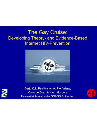 The Gay Cruise  Developing Theory and Evidence-Based Internet HIV-Prevention