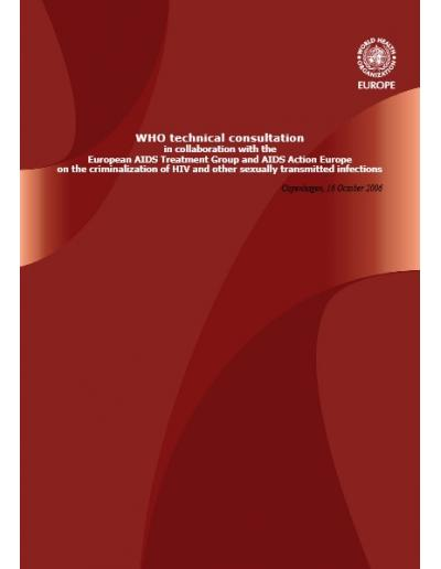 WHO Technical Consultation on the criminalization of HIV and other sexually transmitted infections