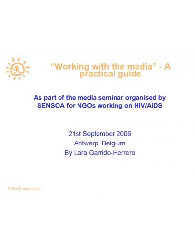 Working with the media - a practical guide