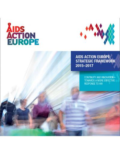 AIDS Action Europe Strategic Framework 2015-2017