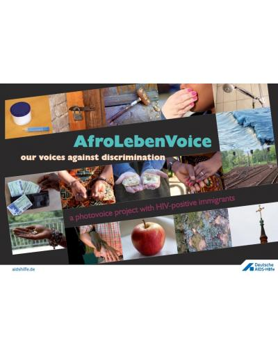 AfroLebenVoice - our voices against discrimination: a photovoice project with HIV-positive immigrants