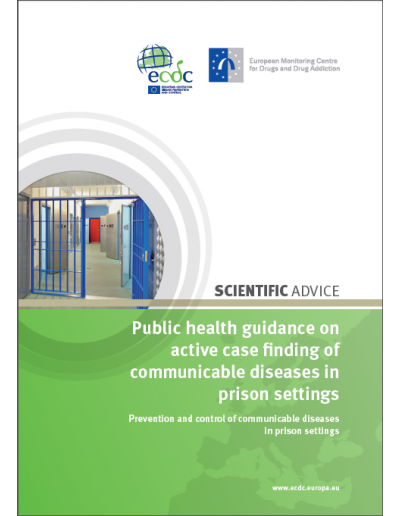 Public health guidance on active case finding of communicable diseases in prison settings 2018
